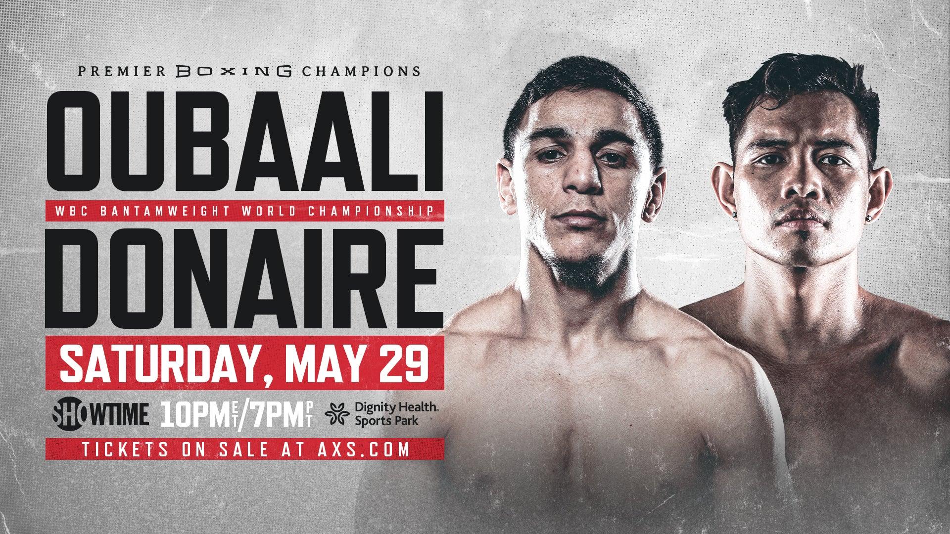 Premier Boxing Champions: Oubaali vs Donaire