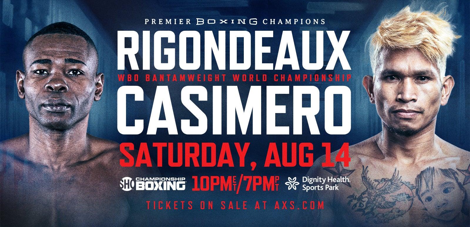 Premier Boxing Champions: Rigondeaux vs Casimero