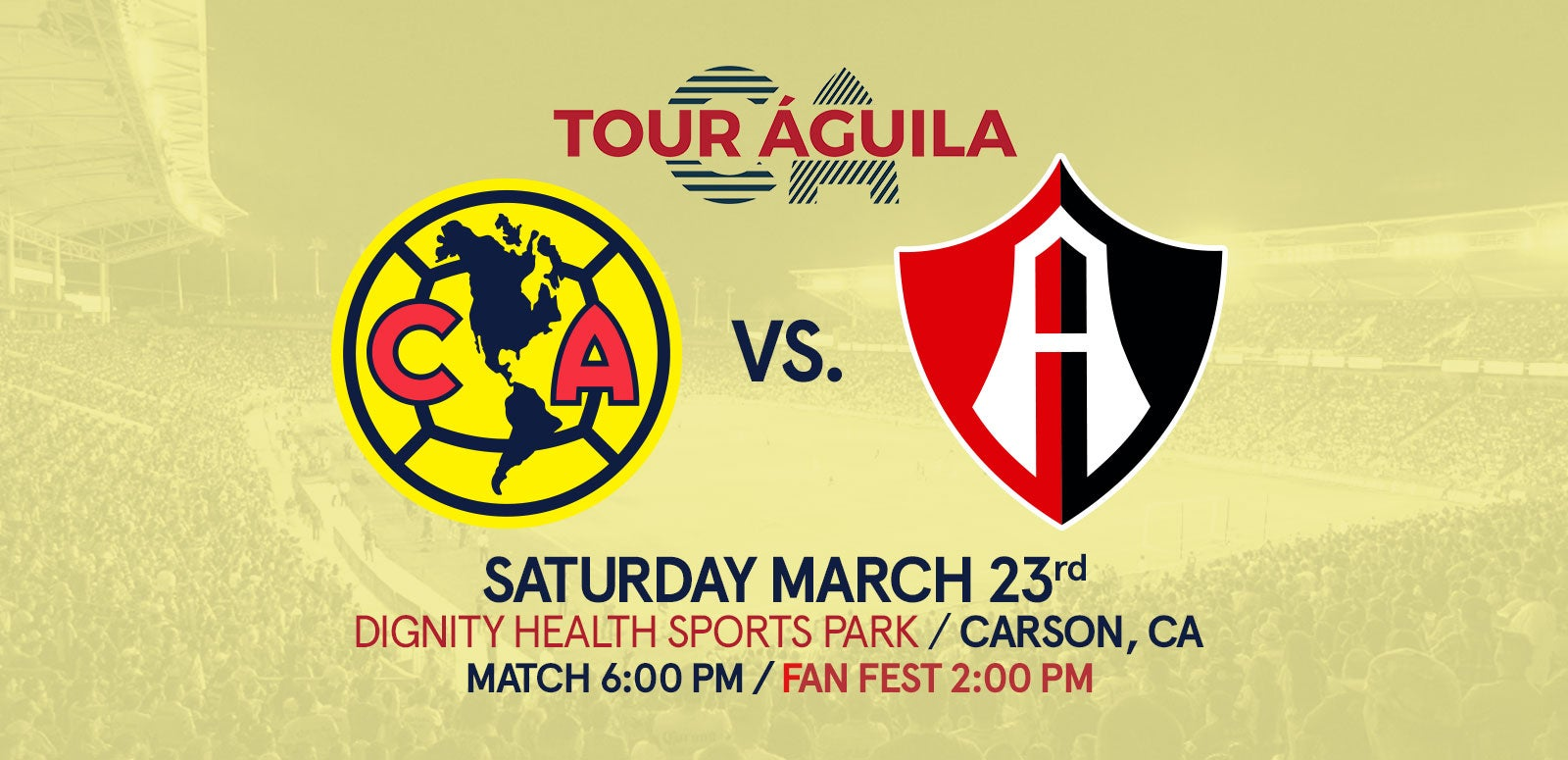 5af4a24c3 More Info for Tour Águila  Club America vs. Atlas
