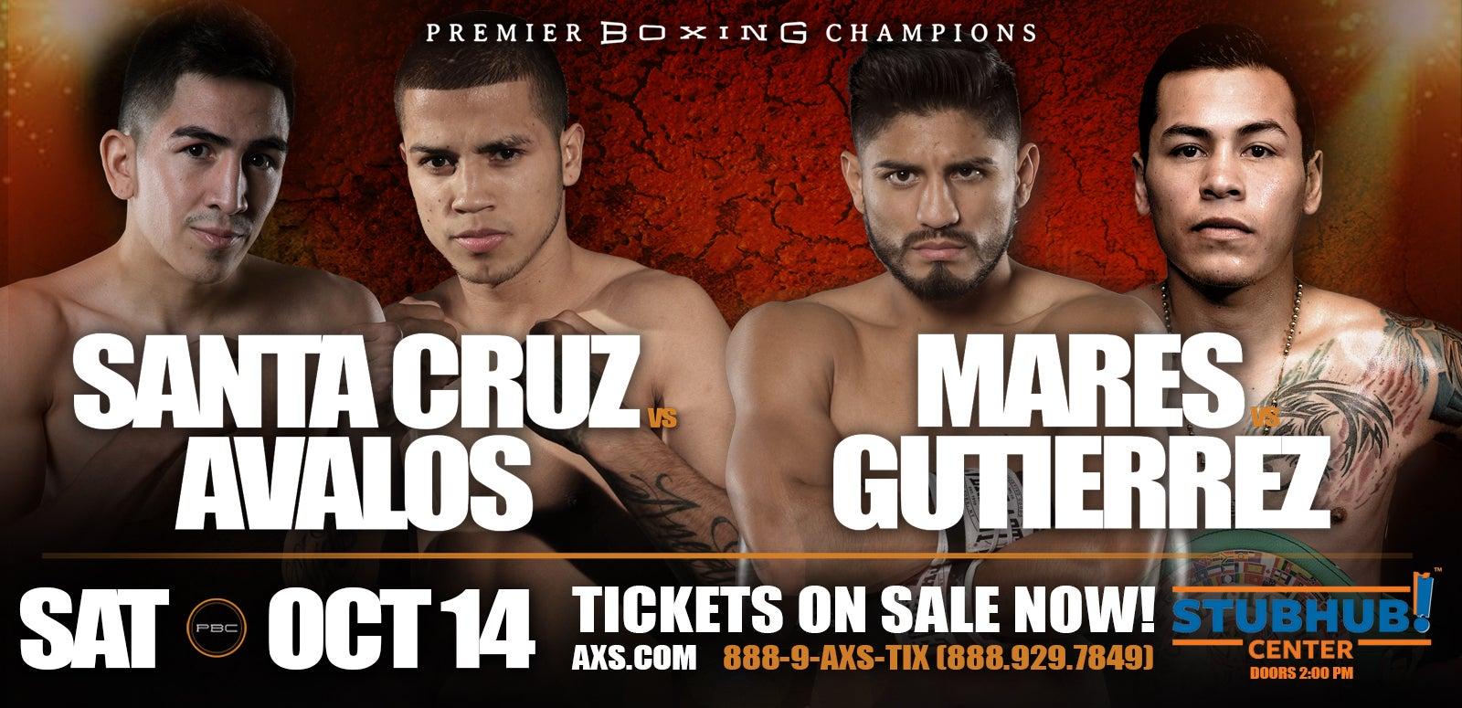 Premier Boxing Champions:  Santa Cruz vs. Avalos / Mares vs. Gutierrez