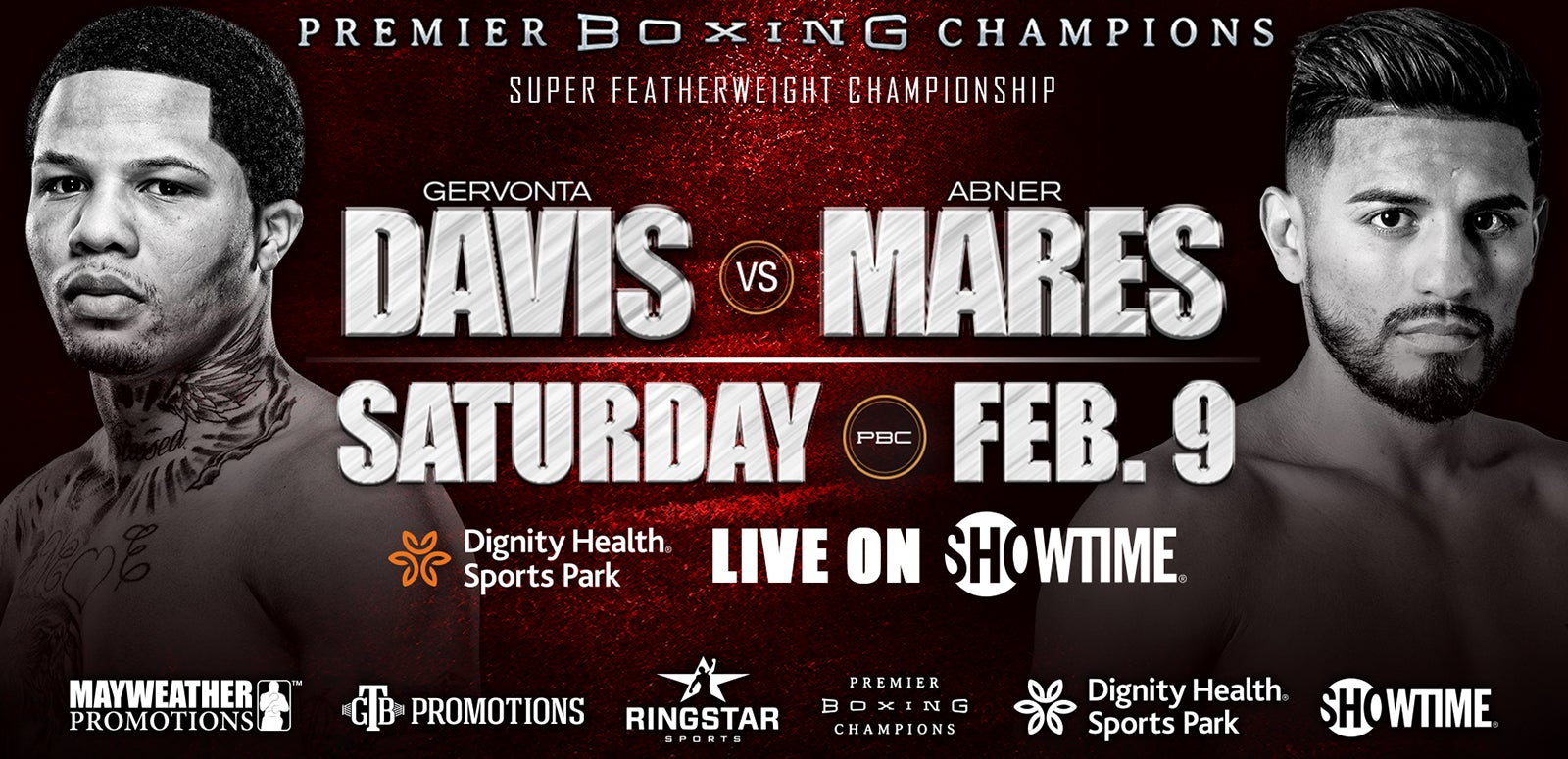 SHOWTIME CHAMPIONSHIP BOXING® Main Event: Gervonta Davis vs. Abner Mares