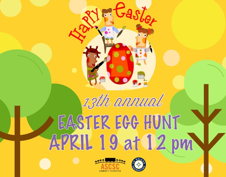 More Info for The ASCSC Community Foundation and LA Galaxy Foundation 13th Annual Easter Egg Hunt