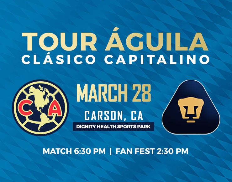 More Info for Tour Águila Returns to Dignity Health Sports Park with the Clásico Capitalino