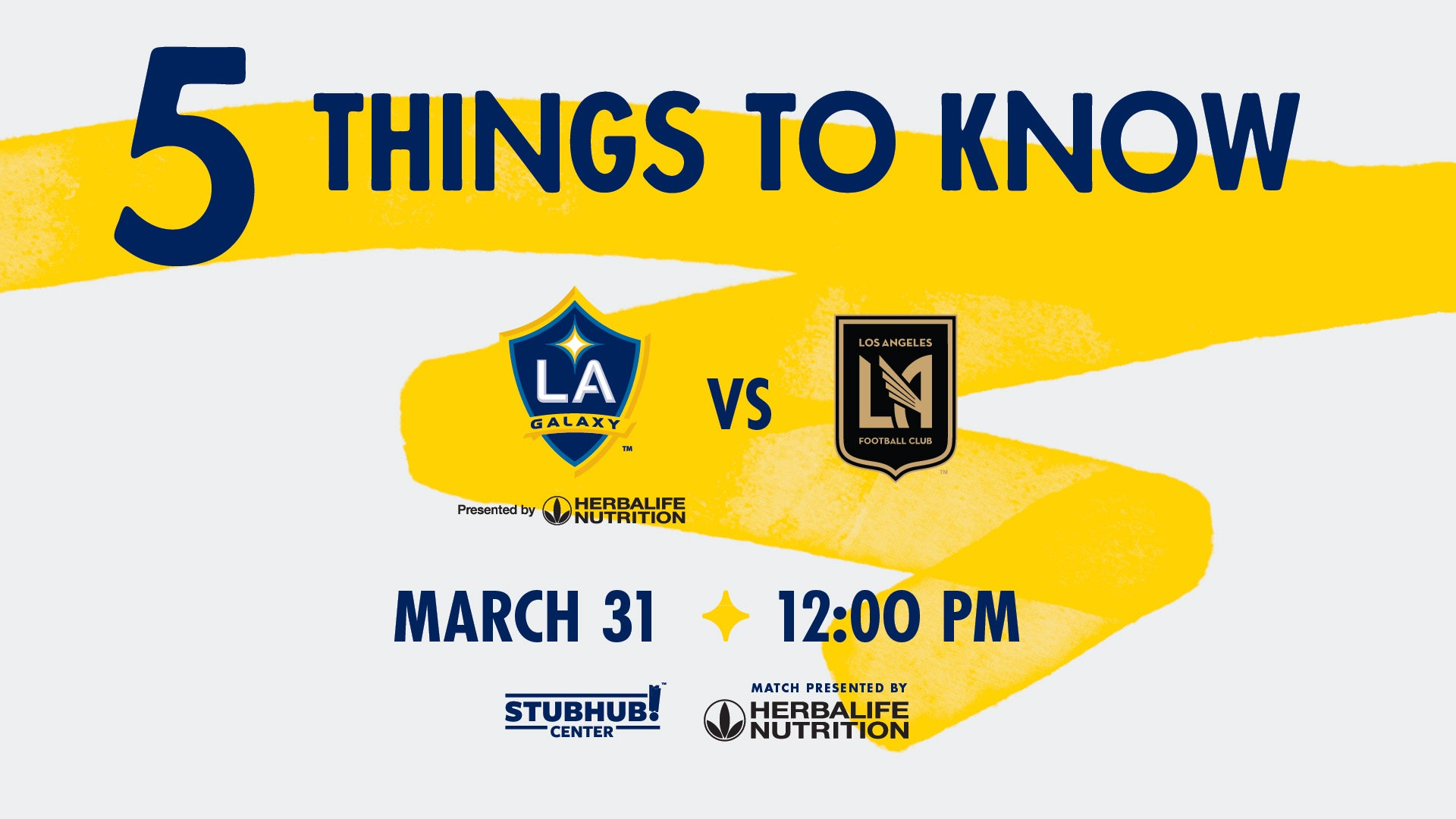 Five Things to Know for LA Galaxy vs  LAFC at StubHub Center