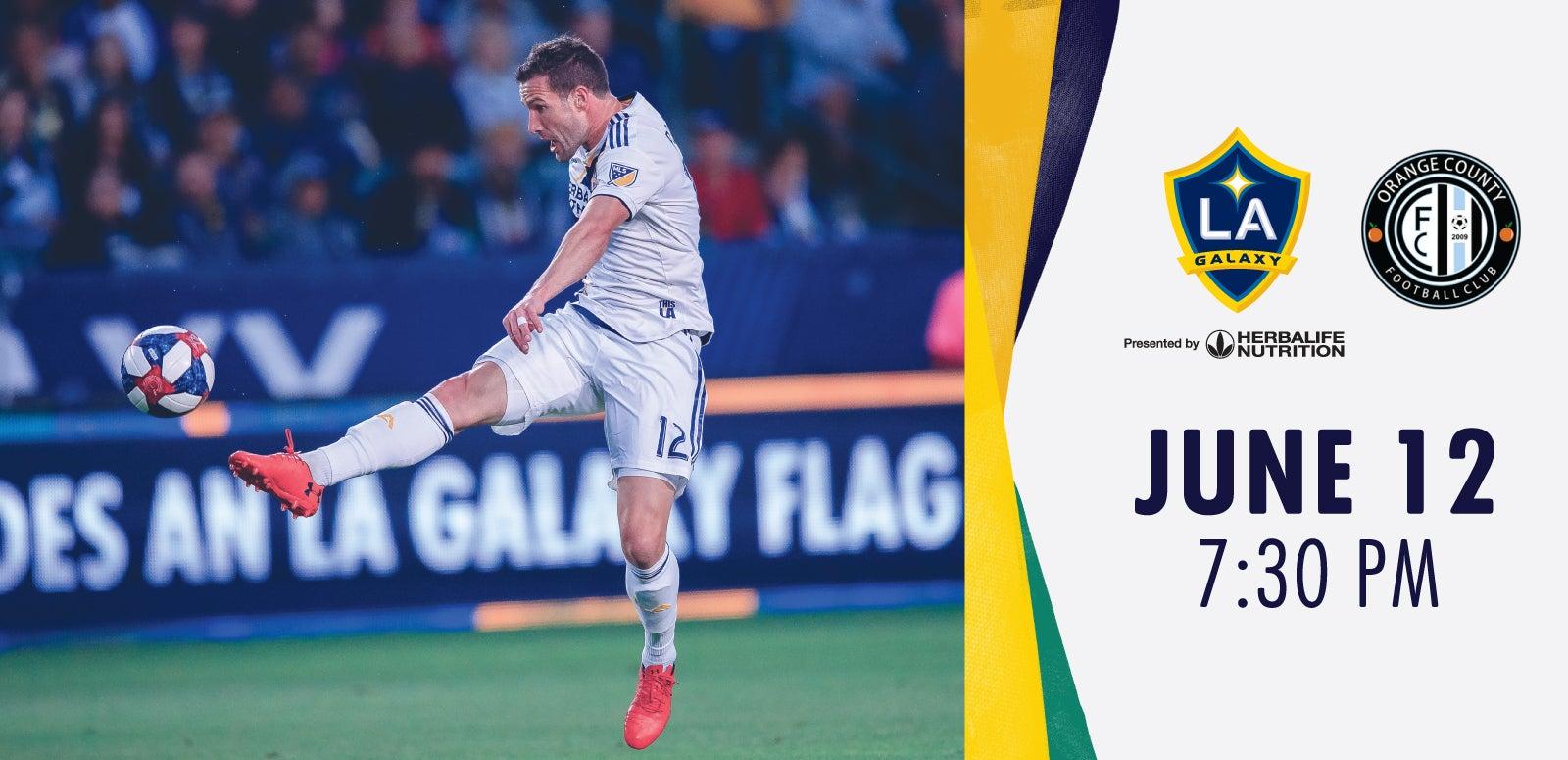 U.S. Open Cup: LA Galaxy vs. Orange County FC