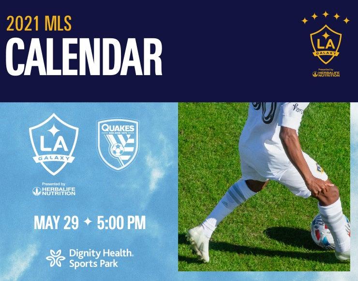 More Info for LA Galaxy vs. San Jose Earthquakes