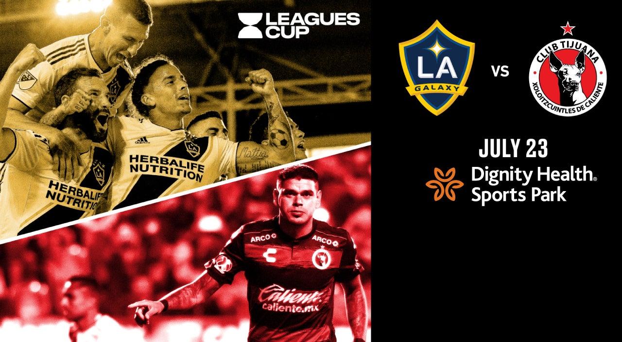 Leagues Cup: LA Galaxy vs. Club Tijuana